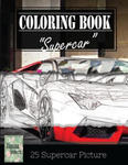 Supercar Modern Model Greyscale Photo Adult Coloring Book, Mind Relaxation Stress Relief: Just added color to release your stress and power brain and w sklepie internetowym Libristo.pl