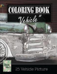 Vehicle Vintage Greyscale Photo Adult Coloring Book, Mind Relaxation Stress Relief: Just added color to release your stress and power brain and mind, w sklepie internetowym Libristo.pl