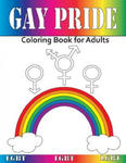 Gay Pride: Coloring Book for Adults w sklepie internetowym Libristo.pl