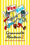 Fix und Fax, Gesammelte Abenteuer. Bd.2 w sklepie internetowym Libristo.pl