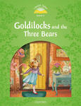 Classic Tales Second Edition: Level 3: Goldilocks and the Three Bears Audio Pack w sklepie internetowym Libristo.pl