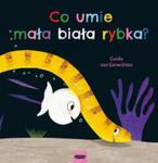 Co umie mała biała rybka? w sklepie internetowym Libristo.pl