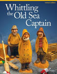 Whittling the Old Sea Captain, Revised Edition w sklepie internetowym Libristo.pl