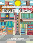 Color By Numbers Coloring Book for Adults Nice Little Town: Adult Color By Number Book of Small Town Buildings and Scenes w sklepie internetowym Libristo.pl
