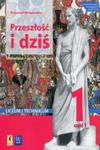 Przeszłość i dziś Język polski 1 Podręcznik Część 1 w sklepie internetowym Libristo.pl