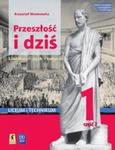 Przeszłość i dziś Język polski 1 Podręcznik Część 2 Renesans - Oświecenie Zakres podstawowy i rozszerzony w sklepie internetowym Libristo.pl