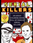 Serial Killers: An Adult Coloring Book Full of Famous Serial Killers: Perfect for True Crime Fans w sklepie internetowym Libristo.pl