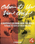 Color It Like Van Gogh A Grayscale Coloring Book for Adults Art Book 10: ve Affirmations of Vincent Van Gogh - Calming Famous Impressionist Fine Art H w sklepie internetowym Libristo.pl