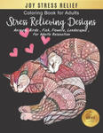 Joy Stress Relief Coloring Book: Adorable Cats: Cats Coloring Book: Stress Relieving Designs for Adults Relaxation (cat adult coloring boosks) w sklepie internetowym Libristo.pl
