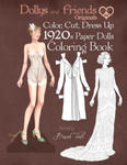 Dollys and Friends Originals Color, Cut, Dress Up 1920s Paper Dolls Coloring Book: Vintage Fashion History Paper Doll Collection, Adult Coloring Pages w sklepie internetowym Libristo.pl
