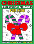 Christmas Color By Number Christmas Coloring activity book For Kids: Christmas Color By Number Children's Christmas Gift or Present for Toddlers & Kid w sklepie internetowym Libristo.pl