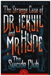 Strange Case of Dr Jekyll and Mr Hyde & the Suicide Club w sklepie internetowym Libristo.pl