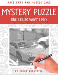 Race Cars and Muscle Cars Mystery Puzzle One Color Wavy Lines: One Color Adult Coloring Book For Relaxation and Stress Relief w sklepie internetowym Libristo.pl