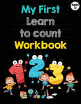 My First Learn to Count Workbook: Numbers Tracing Practice for 3 years plus: Numbers Tracing Practice, Color by Number, Trace and color numbers, Notes w sklepie internetowym Libristo.pl