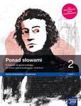 Nowe język polski era ponad słowami podręcznik klasa 2 część 1 liceum i technikum zakres podstawowy i rozszerzony 63332 w sklepie internetowym Libristo.pl