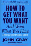 How To Get What You Want And Want What You Have w sklepie internetowym Libristo.pl