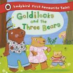 Goldilocks and the Three Bears: Ladybird First Favourite Tales w sklepie internetowym Libristo.pl