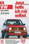 VW Golf Diesel August '83 bis Juli '92, Jetta Diesel Februar '84 bis Oktober '91 w sklepie internetowym Libristo.pl