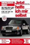 Mercedes Benz 200, 200 E, 230 E, 260 E, 280 E, 300 E, 300 E-24, 320 E Dezember '84 bis Juni '93, E 200, 220, 280, 320 Juli '93 bis Juni '95 w sklepie internetowym Libristo.pl