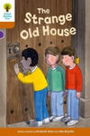 Oxford Reading Tree Biff, Chip and Kipper Stories Decode and Develop: Level 8: the Strange Old House w sklepie internetowym Libristo.pl