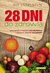 28 dni dla zdrowia. Jak obniżyć poziom cholesterolu i zrzucić zbędne kilogramy w sklepie internetowym Ksiazki-medyczne.eu