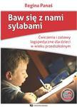 Baw się z nami sylabami. Ćwiczenia i zabawy logopedyczne dla dzieci w wieku przedszkolnym w sklepie internetowym Ksiazki-medyczne.eu