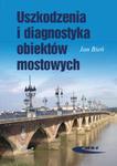 Uszkodzenia i diagnostyka obiektów mostowych w sklepie internetowym Ksiazki-medyczne.eu