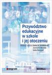 Przywództwo edukacyjne w szkole i jej otoczeniu w sklepie internetowym Ksiazki-medyczne.eu