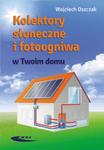 Kolektory słoneczne i fotoogniwa w Twoim domu w sklepie internetowym Ksiazki-medyczne.eu