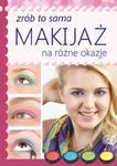 Makijaż na różne okazje w sklepie internetowym Ksiazki-medyczne.eu
