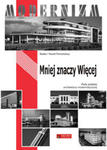 Mniej znaczy więcej Perły polskiego modernizmu w sklepie internetowym Ksiazki-medyczne.eu