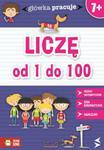 Główka Pracuje Liczę od 1 do 100 w sklepie internetowym Ksiazki-medyczne.eu