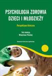 Psychologia zdrowia dzieci i młodzieży w sklepie internetowym Ksiazki-medyczne.eu