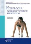 Fizjologia wysiłku i treningu fizycznego w sklepie internetowym Ksiazki-medyczne.eu