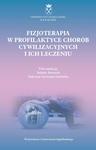 Fizjoterapia w profilaktyce chorób cywilizacyjnych i ich leczeniu w sklepie internetowym Ksiazki-medyczne.eu