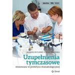 Uzupełnienia tymczasowe stosowane w protetyce stomatologicznej w sklepie internetowym Ksiazki-medyczne.eu