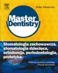 Stomatologia zachowawcza, stomatologia dziecięca, ortodoncja, periodontologia, protetyka. Seria Master Dentistry w sklepie internetowym Ksiazki-medyczne.eu