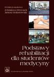 Podstawy rehabilitacji dla studentów medycyny w sklepie internetowym Ksiazki-medyczne.eu