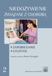 Niedożywienie związane z chorobą. Zapobieganie. Leczenie w sklepie internetowym Ksiazki-medyczne.eu