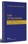 Law of Succession. Roman legal framework and comparative law perspective. w sklepie internetowym Ikep.pl