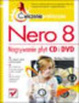 Nero 8. Nagrywanie płyt CD i DVD. Ćwiczenia praktyczne w sklepie internetowym Helion.pl
