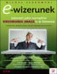 E-wizerunek. Internet jako narzędzie kreowania image'u w biznesie. eBook. Mobi w sklepie internetowym Helion.pl
