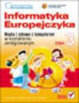 Informatyka Europejczyka. Nauka i zabawa z komputerem w kształceniu zintegrowanym. Część 3 w sklepie internetowym Helion.pl