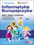 Informatyka Europejczyka. Nauka i zabawa z komputerem w kształceniu zintegrowanym. Część 1 w sklepie internetowym Helion.pl