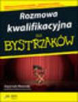 Rozmowa kwalifikacyjna dla bystrzaków. Wydanie III w sklepie internetowym Helion.pl