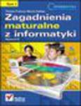Zagadnienia maturalne z informatyki. Wydanie II. Tom I w sklepie internetowym Helion.pl