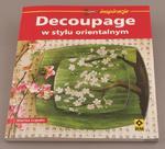 Decoupage w stylu orientalnym - Marisa Lupato w sklepie internetowym ArtEquipment.pl