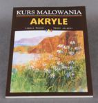 Atelier domowe. Akryle. Malujemy kwiaty i pejzaże - wyd. RM w sklepie internetowym ArtEquipment.pl