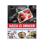 Ujęcia ze smakiem. Kulisy fotografii kulinarnej i stylizacji dań (w magazynie!) w sklepie internetowym Cyfrowe.pl