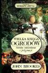 Wielka księga ogrodów Brookes John wiedza i życie w sklepie internetowym Ukarola.pl
